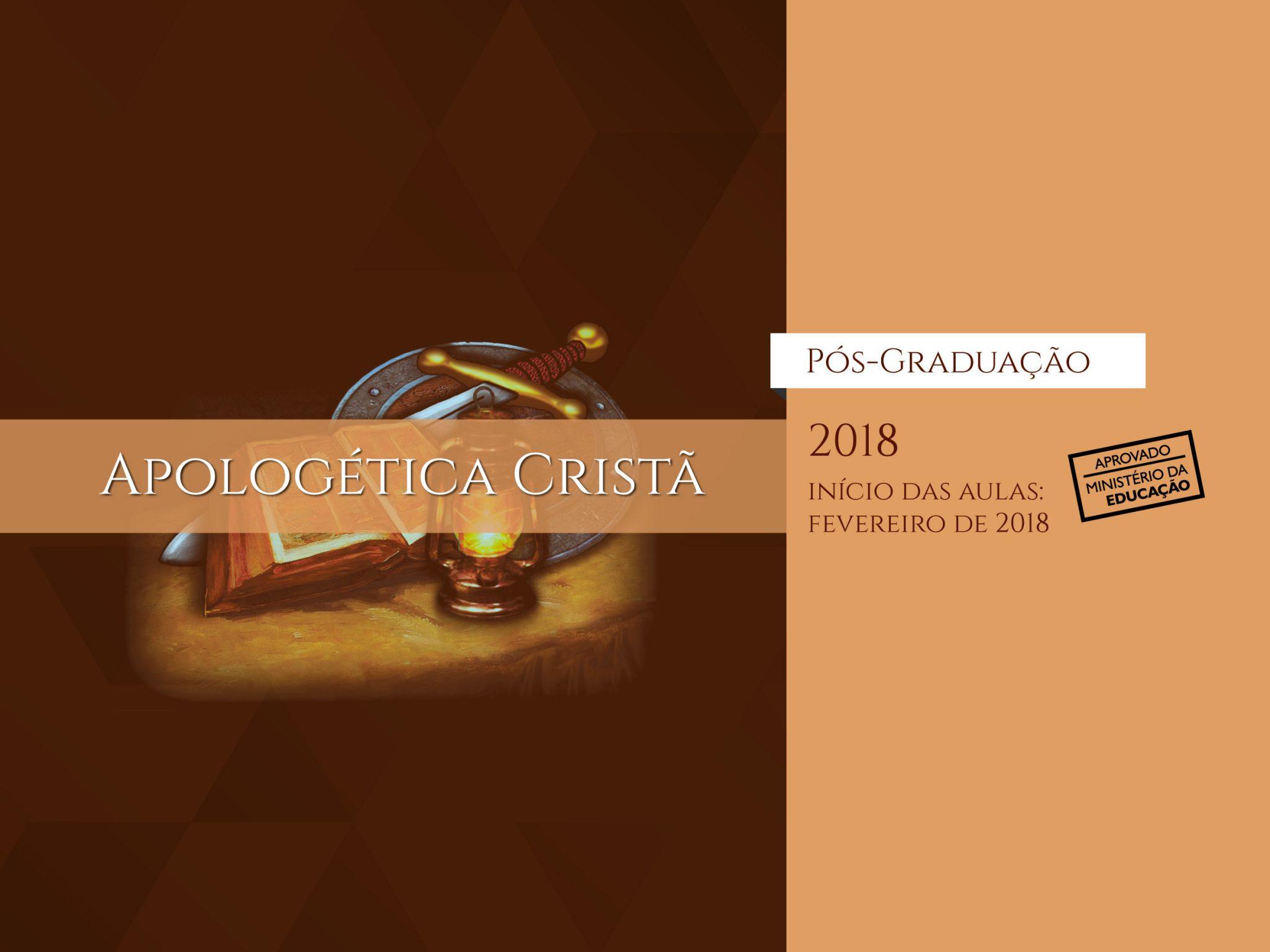 apologética cristã pós graduação 2018 início da aulas em fevereiro de 2018 aprovado ministério da educação